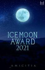 Icemoon Award 2021 (Geschlossen) von _Amicitia