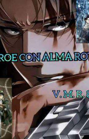 Héroe con Alma Rota by KidaDEirhin