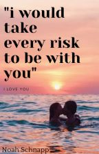 """"""" I Would Take Every Risk To Be With You"""" I Love You (Noah Schnapp)  par MilliexNoah"""