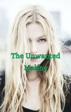 The Unwanted Malfoy by TvdxHarrypotter31