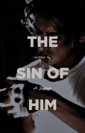 The Sin of Him by mahogany153
