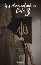 Assalamualaikum Cinta 3 by Alivinadaa_