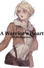 A Warrior's Heart   Annie Leonhardt x Male Reader by IhrWeltmeister