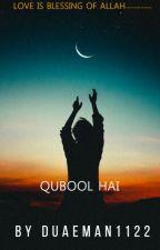 QUBOOL HAI by duaeman1122