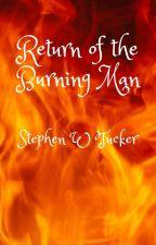 Return of the Burning Man by Agarthan