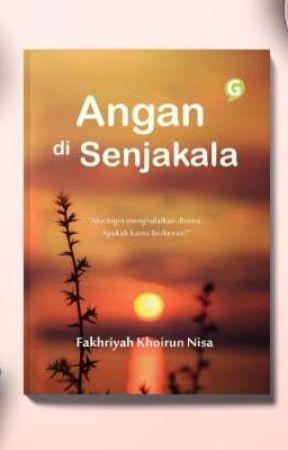 Angan di Senjakala [SUDAH TERBIT] by FakhriyahNisa