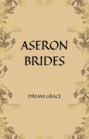 ASERON BRIDES by DreamGrace