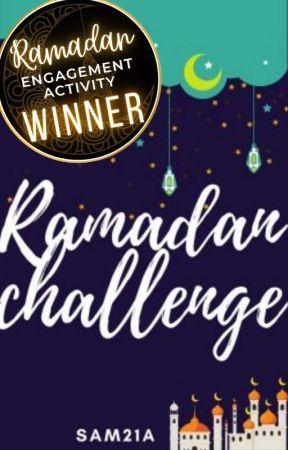 Ramadan Challenge by Sam21a