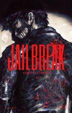 Jailbreak    Corpsekkuno by Black_Opal_