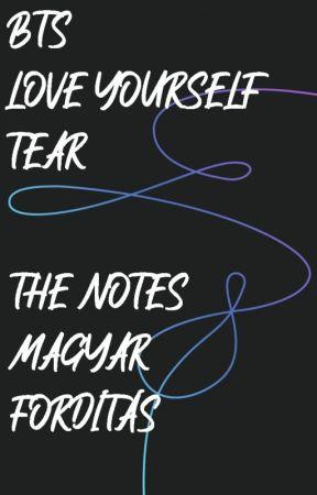 BTS - Love Yourself - TEAR - Note Magyar Fordítás by 2theAa