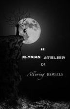 An Elysian Atelier of Alluring Damsels  by SivaVenkat4
