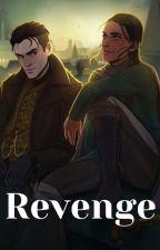 Revenge || Kanej by BookObsessorSupreme