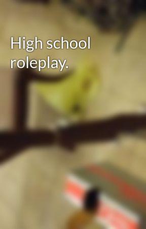 High school roleplay. by Gunter012