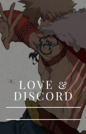 Love & Discord | Bakugou x Reader x Chisaki by xKaguraYatox