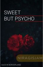 Sweet But Psycho by niragisjam