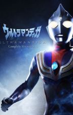 Ultraman Tiga X Anime Crossover: The Ancient Giant Of Light by ShiroWhiteWizard