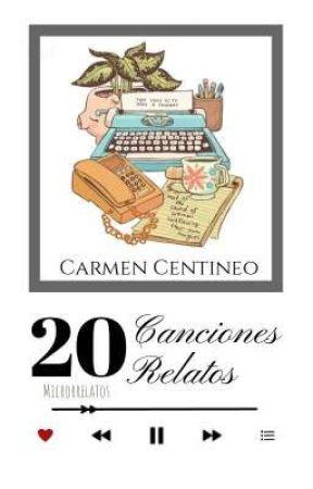 20 canciones, 20 relatos  by CarmenCentineo