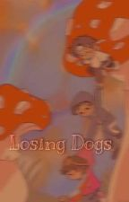 Losing Dogs - Karlnappity by marsc0re