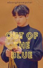 Out of the Blue by bangtanmystar