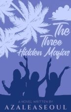 The Three Hidden Mafia's by azaleaseoul