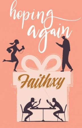 Hoping Again by Faithxy