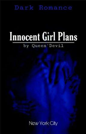 INNOCENT GIRL PLANS by brifiaa_fii