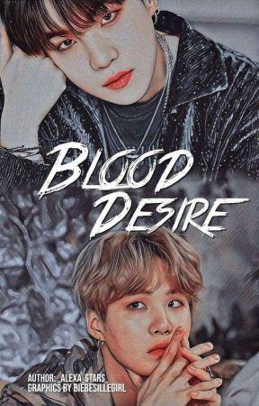 BLOOD DESIRE |MYG X READER| by _Alexa_Stars_