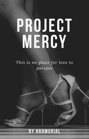 Project Mercy by HRHMurial
