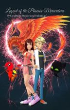 Legend of the Phoenix miraculous  by CourtneyStoker96