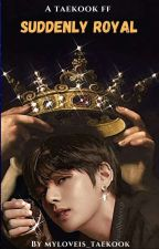 Suddenly Royal || VKOOK by myloveis_taekook