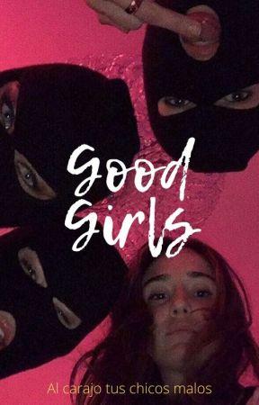 Good Girls by LuisAvila367