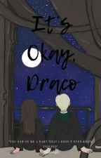 It's Okay, Draco by thelaraofc