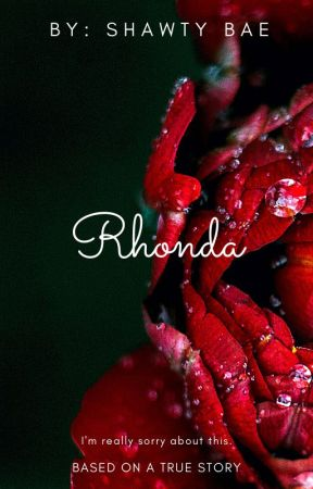 Rhonda: A Series of Love and Lust One Shots by raejan11