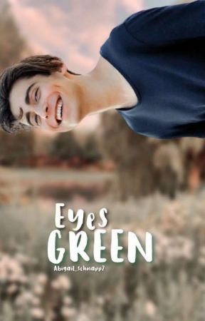 Eyes Green || Aidan Gallagher Y Tu || by Abigail_Schnapp2