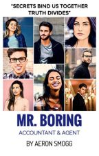Mr. Boring: Accountant & Agent by AeronSmogg