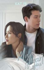 My Heart Is You (English Version) by Kat_FR