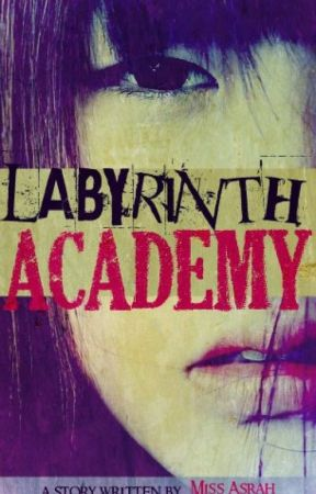 LABYRINTH ACADEMY 2021 VERSION by asrah028