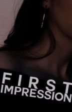 First Impression, 𝐃𝐑𝐄𝐀𝐌. by sebasstan