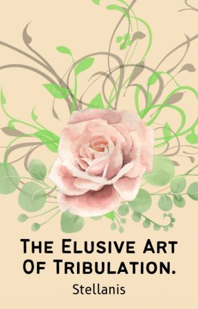 The Elusive Art of Tribulation (Cursed #1) by lilystellanis