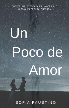 Un Poco de Amor by SofiisFaust