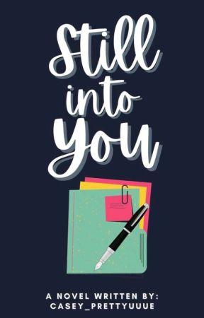 Still Into You  by casey_prettyuuUe