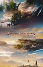 Accidentally (OP! male reader x Multiverse) by MCijam