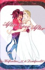 After Ever After by Wolfentine_11