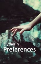 Slytherin Preferences  by Quetzali2007