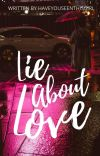 Lie About Love cover
