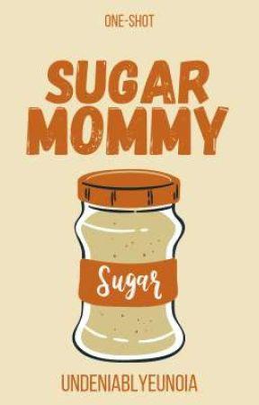 Sugar Mommy by undeniablyeunoia