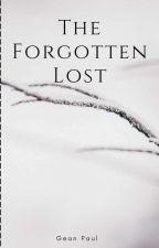 The Forgotten Lost by Zean007