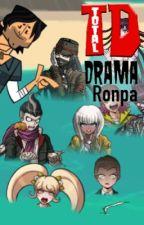 Total Drama Ronpa - A Danganronpa x Total Drama Crossover by Fire3334
