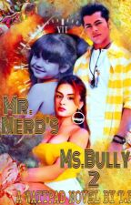 Mr.Nerd's Ms.Bully 2 by sidneet13tr