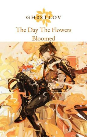 The Day The Flowers Bloomed - Zhongli x Reader  by gh0stlov